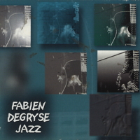 Fabien Degryse - Jazz